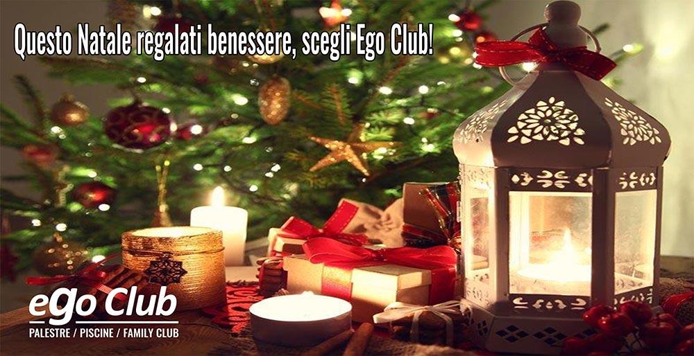 Questo Natale regalati benessere, scegli Ego club!